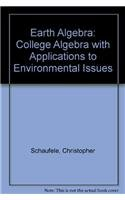 Earth Algebra: College Algebra With Applications to Environmental Issues