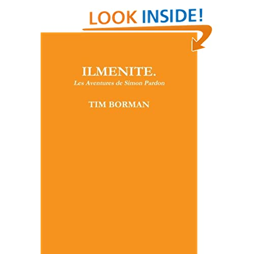 Ilmenite (French Edition) Tim borman