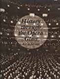 img - for History Through The Opera Glass: From The Rise Of Caeser To The Fall Of Napoleon book / textbook / text book