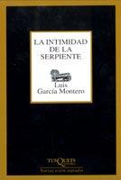 LA Intimidad De LA Serpiente (Marginales) (Spanish Edition)