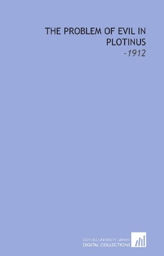 The Problem of Evil in Plotinus: -1912