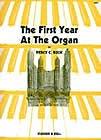 First Year at the Organ