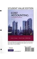 Cost Accounting, Student Value Edition (14th Edition)
