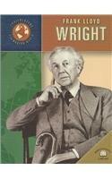 Frank Lloyd Wright (Trailblazers of the Modern World)