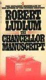 THE CHANCELLOR MANUSCRIPT ROBERT LUDLUM