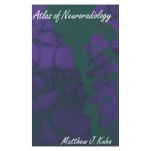 Atlas of Neuroradiology (Textbook of Ophthalmology)