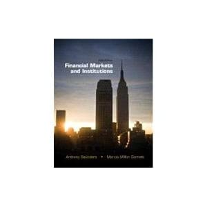 Financial markets and institutions 5th edition saunders