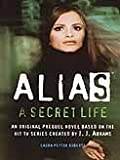 img - for A Secret Life (Alias) book / textbook / text book