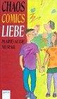 Chaos, Comics, Liebe - ( Ab 12 J.) - Marie-Aude Murail