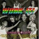 echange, troc Various Artists - Work It: Dance = Life