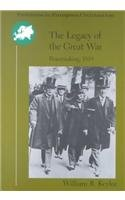 The Legacy of the Great War: Peacemaking 1919 (Problems...