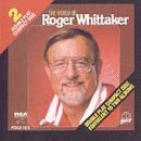 Roger Whittaker - The World of Roger Whittaker [CASSETTE] - Zortam Music
