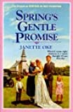 Spring's Gentle Promise (Seasons Of The Heart Series)
