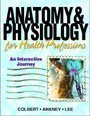 Anatomy & Physiology (Instructor's Resource Manual) for Health Professions (0131512730) by Colbert