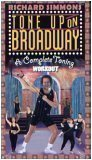 Richard Simmons Tone Up On Broadway: A Complete Toning Workout