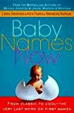 Baby Names Now: From Classic to Cool--The Very Last Word on First Names (0312267576) by Rosenkrantz, Linda