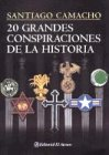 img - for 20 grandes conspiraciones de la historia / 20 great conspiracies of history (Spanish Edition) book / textbook / text book