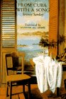 From Cuba With a Song (Sun & Moon Classics) (1557131589) by Sarduy, Severo
