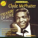 Clyde McPhatter - Treasure of Love & Other Hits - Zortam Music