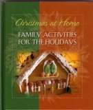 Christmas At Home: Family Activities for the Holidays