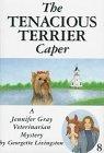 The Tenacious Terrier Caper