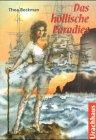 Das höllische Paradies - ( Ab 12 J.) - Thea Beckman