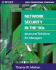 img - for Network Security in the 90's: Issues and Solutions for Managers (Wiley Professional Computing) book / textbook / text book