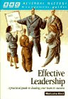 Effective Leadership: A Practical Guide to Leading