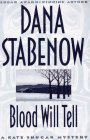 Blood Will Tell (Kate Shugak Mystery) (0399141243) by Stabenow, Dana