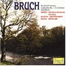 Bruch: Concerto for violin in Gm; Scottish Fantasy Op46