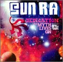 Sun Ra Dedication: Myth Lives on