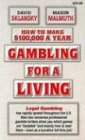 How to Make $100,000 a Year Gambling for a Living (1880685167) by David Sklansky