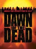 Dawn of the Dead - Unrated Director&#x27;s Cut