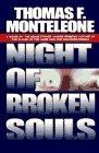 Night of Broken Souls (0446520489) by Monteleone, Thomas F.