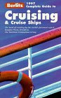 Berlitz Complete Guide to Cruising and Cruise Ships (Berlitz Complete Guide to Cruising and Cruise Ships)