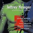 Jeffrey Krieger (Electric Cello) / Night Chains / Jonathan Berger / John Cage / Henry Gwiazda / Ken Steen