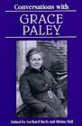 Conversations with Grace Paley (Literary Conversations) (087805961X) by Paley, Grace