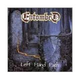Left Hand Path ~ Entombed