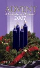 Advent - A Calendar of Devotions, 2007