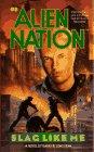 SLAG LIKE ME (ALIEN NATION 5) (0671795147) by Barry B. Longyear