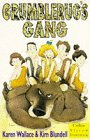 Grumblerug's Gang (Collins Yellow Storybook) (Collins Yellow Storybooks) (0006751393) by Wallace, Karen