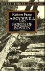 A Boys Will and North of Boston (Dover Thrift Editions)