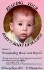 Reading Your Baby's Body Language (Breastfeeding Basics & Beyond Series Vol. 1)