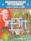 Crosswords America: American History to 1900 (Crossward America)