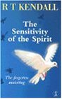 The Sensitivity of the Spirit: The Forgotten Anointing (Hodder Christian books) (0340756284) by Kendall, R. T.