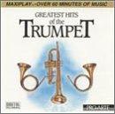 echange, troc Greatest Hits of the Trumpet - Greatest Hits of the Trumpet