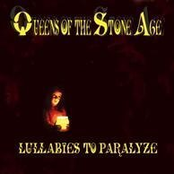 Lullabies To Paralyze by Queens of the Stone Age (2005) Audio CD