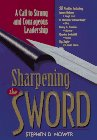 Image for Sharpening the Sword: A Call to Strong and Courageous Leadership