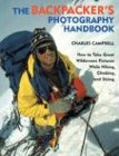 The Backpacker's Photography Handbook...