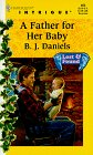 A Father for Her Baby (Lost & Found #5, Harlequin Intrigue #493), B. J. Daniels